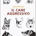 Il cane aggressivo