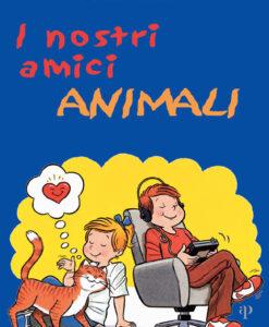 I nostri amici animali