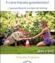 DO AS I DO - Il cane impara guardandoci