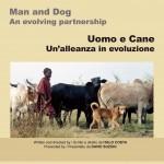 Uomo e cani. Un'alleanza in evoluzione (DVD)